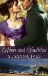 Rakes And Radishes - Susanna Ives