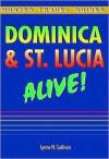 Dominica & St. Lucia Alive Guide - Lynne Sullivan