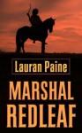 Marshal Redleaf - Lauran Paine