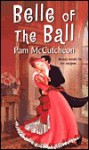 Belle of the Ball - Pam McCutcheon