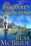 The Highlander's Stronghold (Searching for a Highlander Book 1) - Bess McBride