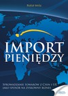 Import pieniędzy - ebook - Rafał Mróz