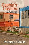 Cashin's Castles: A British Comedy with an American Twist - Patricia Gavin