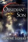 Obsidian Son: A Novel In The Nate Temple Supernatural Thriller Series (The Temple Chronicles Book 1) - Shayne Silvers