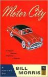 Motor City - Bill Morris