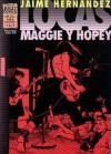 Locas. Maggie y Hopey, vol. 1 - Jaime Hernández