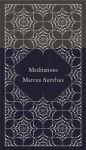 Meditations (Hardcover Classics) - Marcus Aurelius, Martin Hammond, Martin Hammond, Coralie Bickford-Smith, Diskin Clay