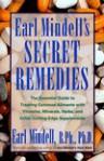 Earl Mindell's Secret Remedies - Earl Mindell