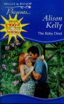 The Baby Deal (Romance S.) - Alison Kelly