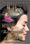 The Secrets of Yashire: Emerging from the Shadows - Diamante Lavendar