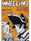 Wheeling: Il sentiero delle amicizie perdute - Hugo Pratt