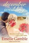December Wedding - Emelle Gamble