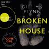 Broken House: Düstere Ahnung - Gillian Flynn, Vera Teltz, Argon Verlag