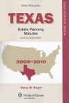 Texas Estate Planning Statutes, with Commentary - Gerry Beyer