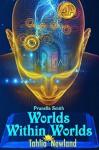 Worlds Within Worlds - Tahlia Newland