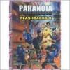 Paranoia Flashbacks II - Ken Rolston, Edward S. Bolme, Erick Wujcik
