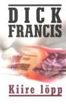 Kiire lõpp - Dick Francis