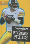 Superstars of the Pittsburgh Steelers - M.J. Cosson