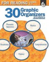 30 Graphic Organizers for Reading - Jeanne Dustman, Christi E. Parker