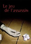 Le Jeu De L'assassin - Laurent Chabin