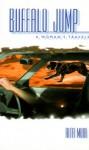Buffalo Jump : A Woman's Travels - Rita Moir