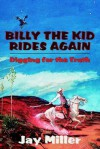 Billy the Kid Rides Again - Jay Miller