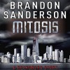 FREE: Mitosis: A Reckoners Story - Brandon Sanderson, MacLeod Andrews