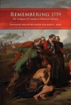 Remembering 1759: The Conquest of Canada in Historical Memory - Phillip Buckner, John G. Reid