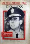 EXPRESS (L') [No 539] du 12/10/1961 - CAU CHEZ MONSIEUR PINAY - LE PROGRAMME - PRO-BLEU - LE GENERAL EDWIN A. WALKER. - Collectif