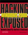 Windows 2000 (Hacking Exposed) - Joel Scambray, Stuart McClure