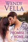 A Promise Of Home (A Lake Howling Novel Book 1) - Wendy Vella