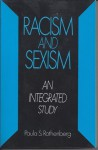 Racism And Sexism: An Integrated Study - Paula S. Rothenberg