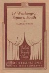 18 Washington Square South: A Comedy In One Act - Madeleine L'Engle