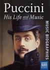 Puccini: His Life & Music - Julian Haylock