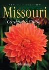 Missouri Gardener's Guide: Revised Edition - Mike Miller