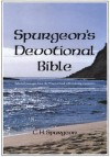 Spurgeon's Devotional Bible: Selected Passages from the Word of God with Running Comments - Charles H. Spurgeon