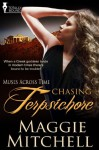 Chasing Terpsichore (Muses Across Time) - Maggie Mitchell