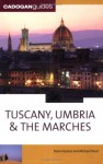 Tuscany Umbria & the Marches, 10th (Country & Regional Guides - Cadogan) - Michael Pauls, Dana Facaros