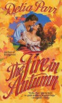 The Fire in Autumn - Delia Parr