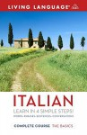 Complete Italian: The Basics (BK) - Living Language, Antonella Ansani