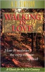 Walking in Love - Albert Benjamin Simpson