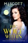 The Wolf Within - M.J. Scott