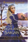 By Barbara Longley The Highlander's Bargain (The Novels of Loch Moigh) [Paperback] - Barbara Longley