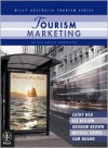 Tourism Marketing: An Asia-Pacific Perspective - Cathy H.C. Hsu
