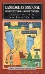 Language as Discourse: Perspectives for Language Teaching - Michael McCarthy, Ronald Carter