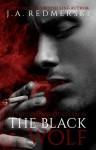 The Black Wolf - J.A. Redmerski