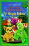 Spring 1999 Collector's Value Guide To Ty Beanie Babies (Collector's Value Guide Ty Beanie Babies) - CheckerBee Publishing, Collectors Publishing Co