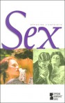 Sex: Opposing Viewpoints - Mary E. Williams