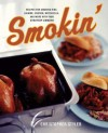 Smokin': Recipes for Smoking Ribs, Salmon, Chicken, Mozzarrella and More with your Stovetop Cooker - Christopher Styler