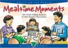 Mealtime Moments (Heritage Builders) - Focus on the Family, Crystal Bowman